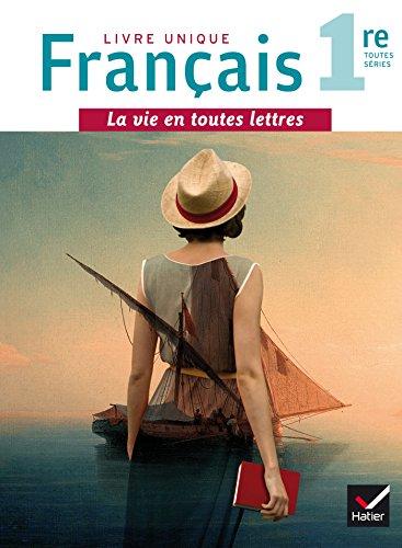 La vie en toutes lettres Franais 1re d. 2016 - Manuel de l'lve + Livret repres (format compact)