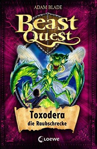 Beast Quest - Toxodera, die Raubschrecke: Band 30