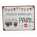 AS4HOME Blechschild Vintage - Home is where you park it - Wohnwagen Wandschild Shabby