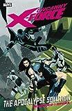 Image de Uncanny X-Force Vol. 1: Apocalypse Solution