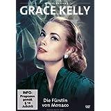 Grace Kelly - Die Fürstin von Monaco