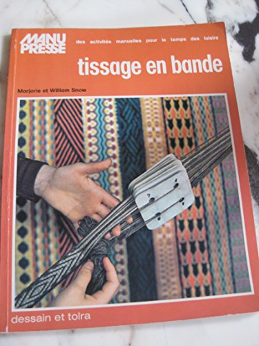 Tissage en bande par Marjorie Snow, William Snow