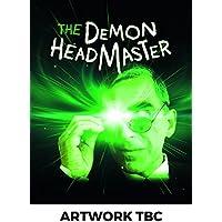 The Demon Headmaster - The Complete Series