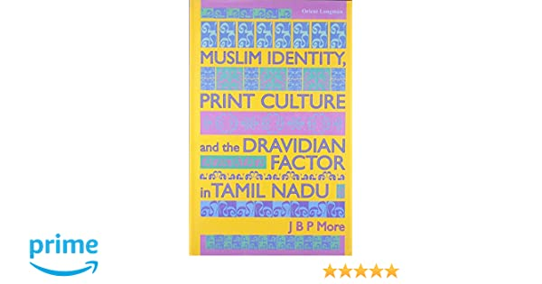 Buy Muslim Identity, Print Culture and the Dravdian Factor