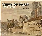 Views of Paris 1750-1850