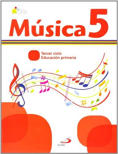 Música 5 - Proyecto Acorde - Libro del alumno: Educación Primaria. Tercer ciclo