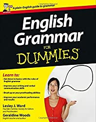 English Grammar for Dummies, UK Edition by Lesley J. Ward (23-Mar-2007) Paperback