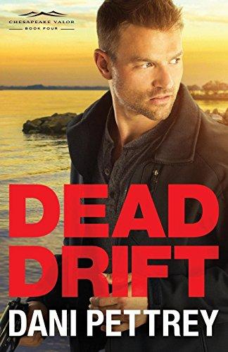Dead Drift (Chesapeake Valor, Band 4)
