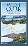West Cork -The People & the Place