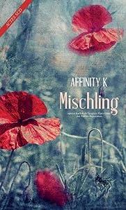"""Afficher """"Mischling"""""""