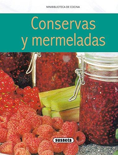 Conservas Y Mermeladas (Minibiblioteca De Cocina) por Equipo Susaeta