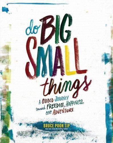 Do Big Small Things