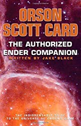 The Authorized Ender Companion by Orson Scott Card (2009-11-10)