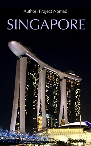 Singapore: A Travel Guide For Your Perfect Singapore Adventure: Written By Local Singapore Travel Expert (Singapore Travel guide, Singapore, Singapore History) (English Edition)
