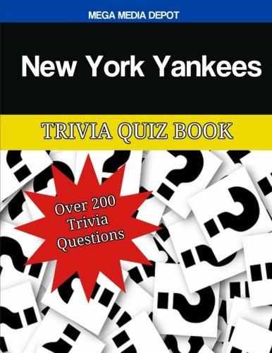 New York Yankees Trivia Quiz Book por Mega Media Depot