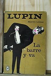Arsène Lupin - la Barre y Va