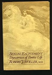 Sexual Excitement: Dynamics of Erotic Life