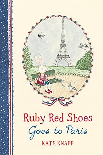 Ruby Red Shoes Goes To Paris (English Edition)