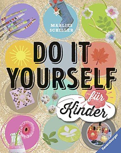 Do it yourself für Kinder
