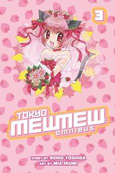 Tokyo Mew Mew Omnibus 3 by [Yoshida, Reiko]