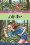 Addy's Race (Orca Young Readers)
