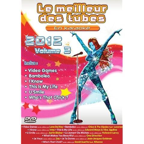 Le Meilleur Des Tubes En Karaoké : 2012 Volume 3