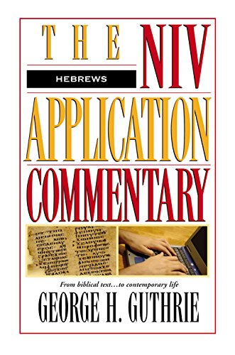 Hebrews (The NIV Application Commentary Book 15) (English Edition)