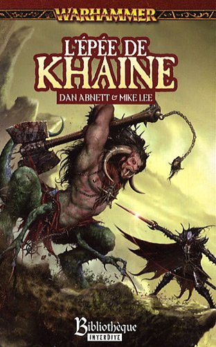 Malus Darkblade, N° 4 : L'epée de Khaine par Dan Abnett