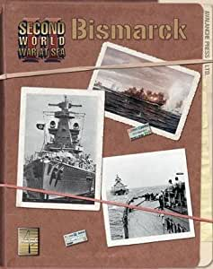 Second World War at Sea: Bismarck by Avalanche Press