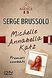L'Agence 13 : Michelle Annabella Katz, Premiers combats (French Edition)