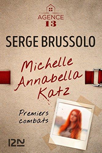 lagence-13-michelle-annabella-katz-premiers-combats