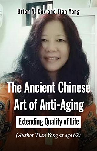 The Ancient Chinese Art Of Anti Aging Extending Quality Of