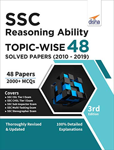 SSC Reasoning Topic-wise 48 Solved Papers (2010-2019) 3rd Edition