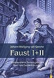 Faust I und II. Textausgabe mit Wort- und Sacherklärungen und Verszählung