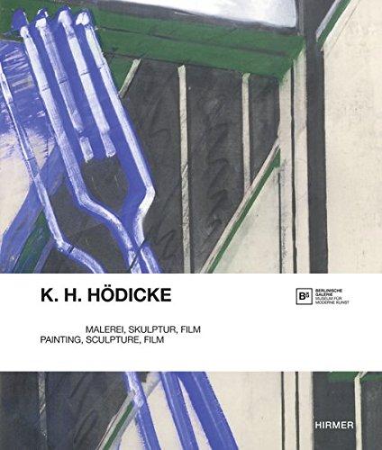 K.H. Hödicke: Malerei, Skulptur, Film (Berlinische Galerie)