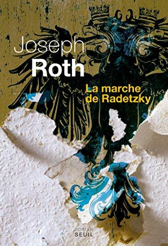 La Marche de Radetzky par Joseph Roth