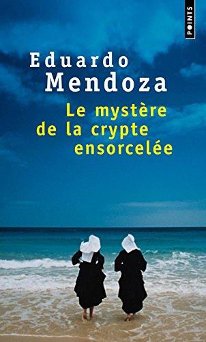 Le mystère de la crypte ensorcelée por Eduardo Mendoza