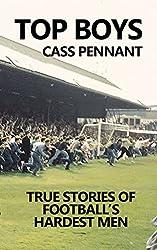 Top Boys: True Stories of Football's Hardest Men (English Edition)