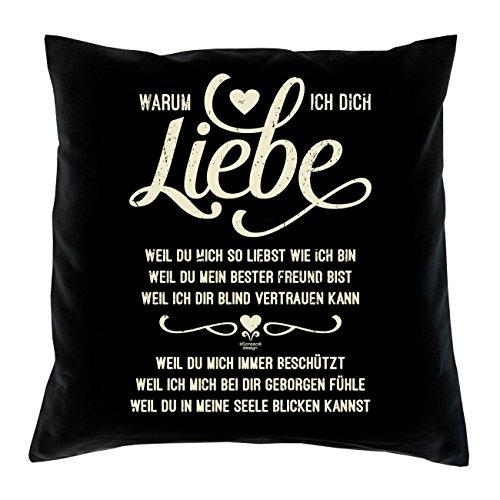 Geschenkidee zum Valentinstag – Warum ich Dich liebe – Romantisches Geschenk Valentinstagsgeschenk für Frauen & Männer- Kissen mit Füllung Farbe: schwarz