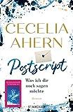 Postscript - Was ich dir noch sagen möchte - Cecelia Ahern