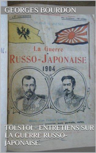 TOLSTOI - entretiens sur la guerre russo-japonaise. par Georges BOURDON