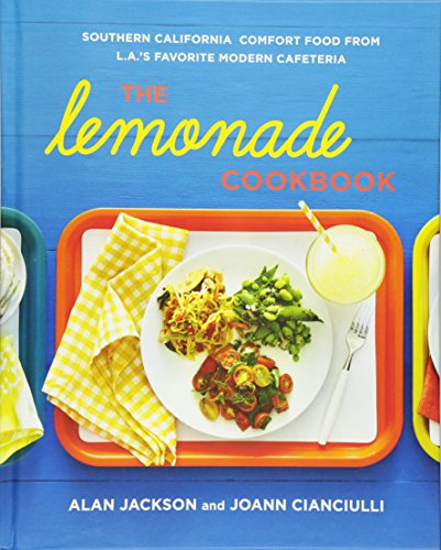 The Lemonade Cookbook: Southern California Comfort Food from L.A.'s Favorite Modern Cafeteria Fast-casual-food