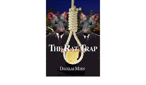 The Rat Trap eBook: Douglas Moen: Amazon in: Kindle Store