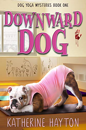 Downward Dog (Dog Yoga Mysteries Book 1) (English Edition)