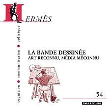 Hermès 54: BD art reconnu , média méconnu