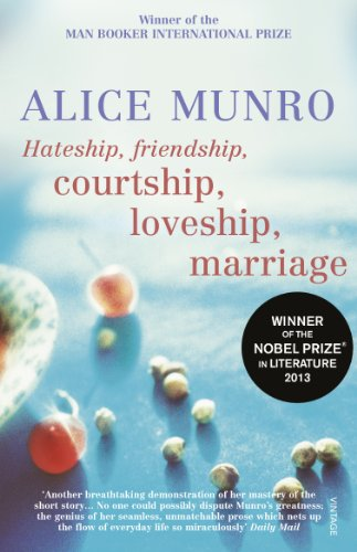 Hateship, Friendship, Courtship, Loveship, Marriage por Alice Munro