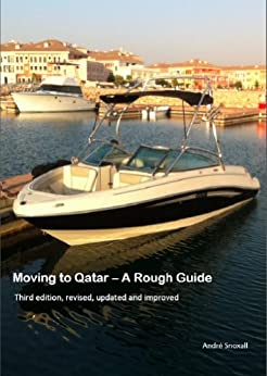 Moving to Qatar – A Rough Guide by [Snoxall, André]
