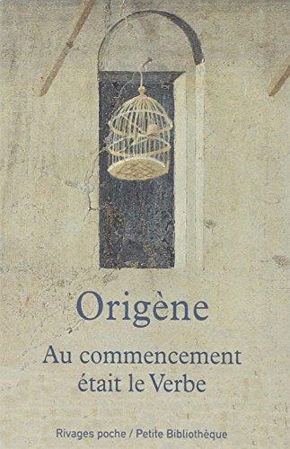Au commencement était le Verbe par Origène