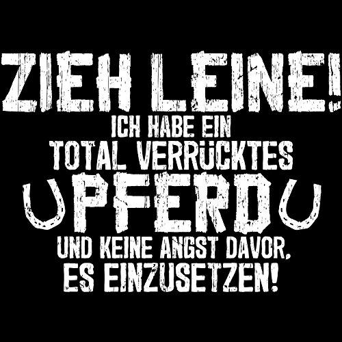 Fashionalarm Herren T-Shirt - Zieh Leine, ich habe ein verrücktes Pferd | Fun Shirt mit Spruch als Geschenk Idee Hobby Reiter Reit Sport Reiten Schwarz