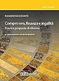 eBook Gratis da Scaricare Compro oro finanza e legalita Prassi e prosposte di riforma (PDF,EPUB,MOBI) Online Italiano
